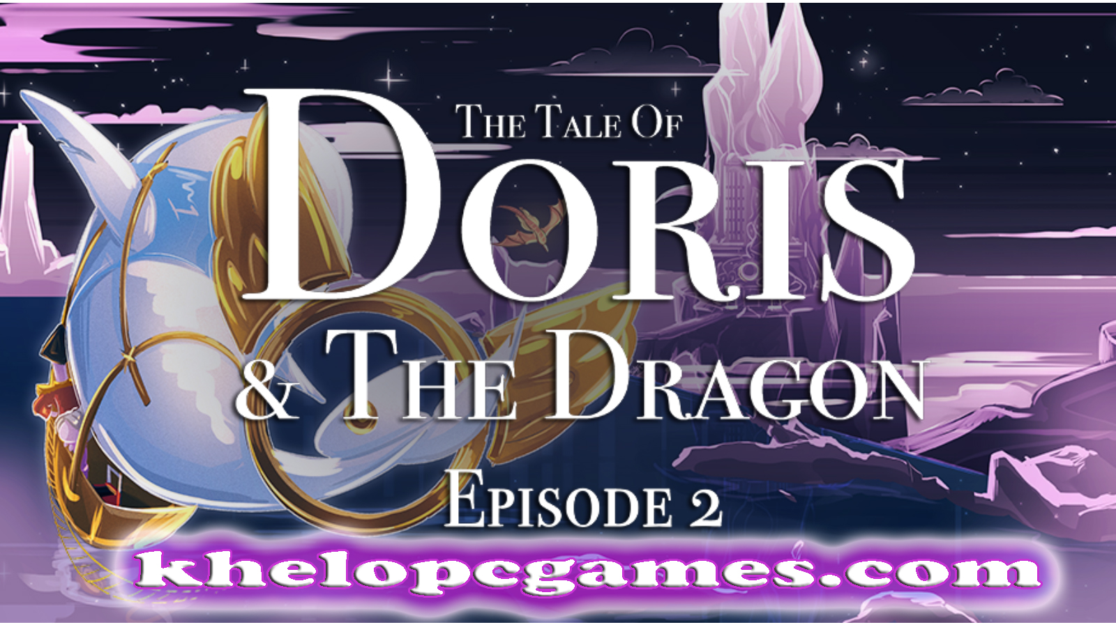 The Tale of Doris and the Dragon – Episode 2 PC Game + Torrent Free Download