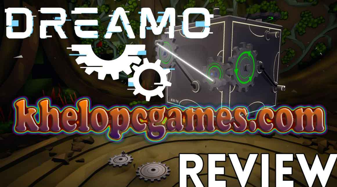 DREAMO Highly Compressed PC Game + Torrent Full Version Free Download