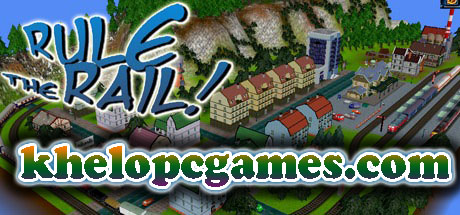 Rule the Rail! PC Game Full Version Torrent Free Download