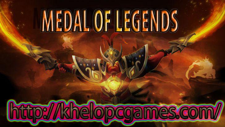 MEDAL OF LEGENDS PC Game Crack + Torrent 2020 Free Download