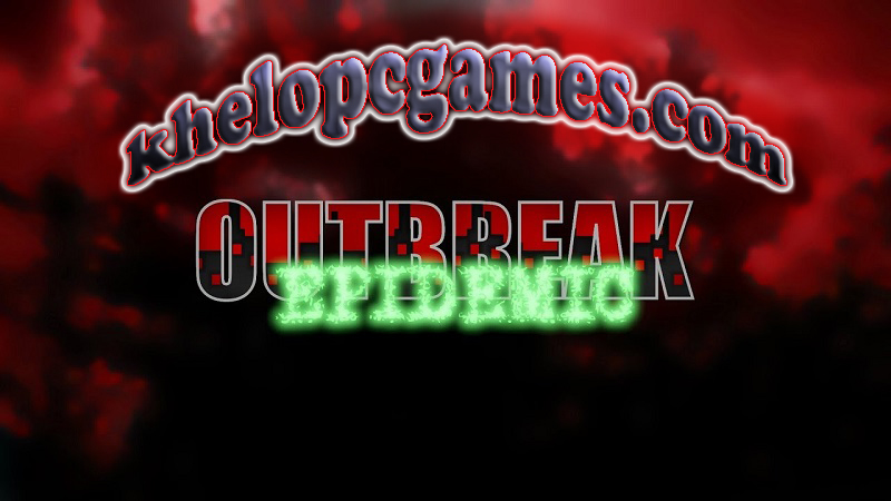 Outbreak: Epidemic PC Game + Torrent Free Download