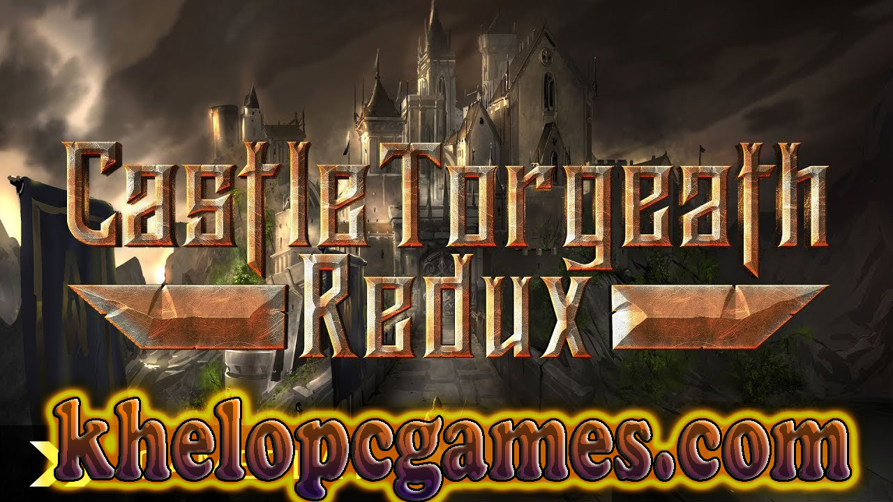 Castle Torgeath Redux CODEX PC Game + Torrent Free Download
