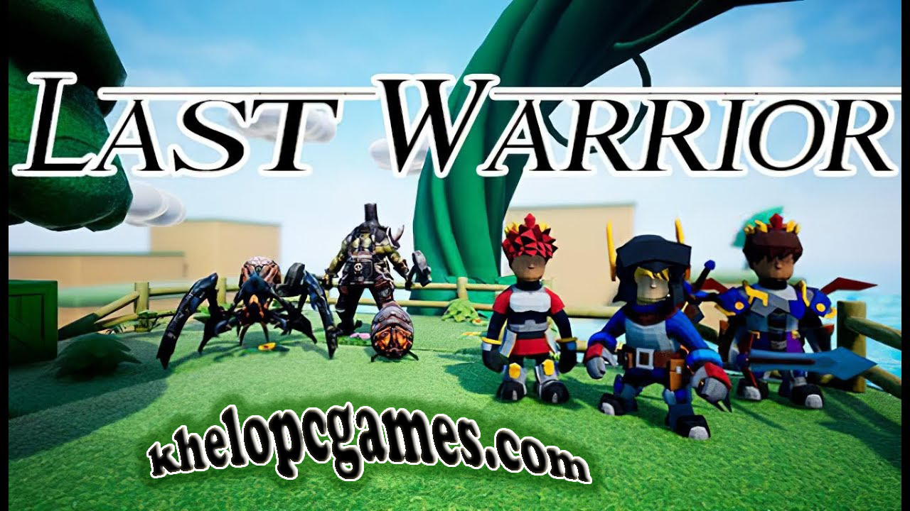 Last Warrior PC Game + Torrent Free Download Full Version