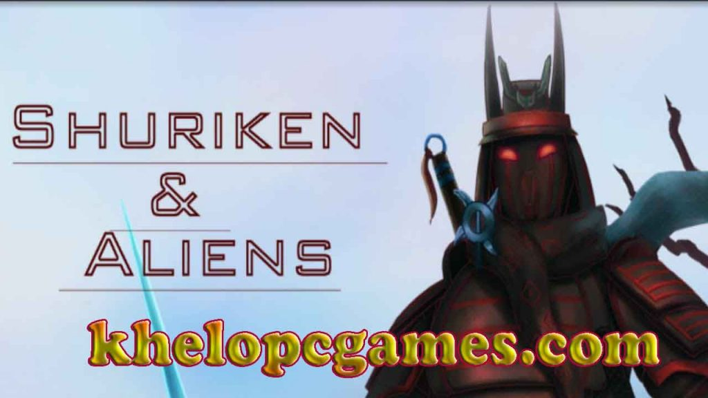 Shuriken and Aliens Pc Game 2020 Free Download