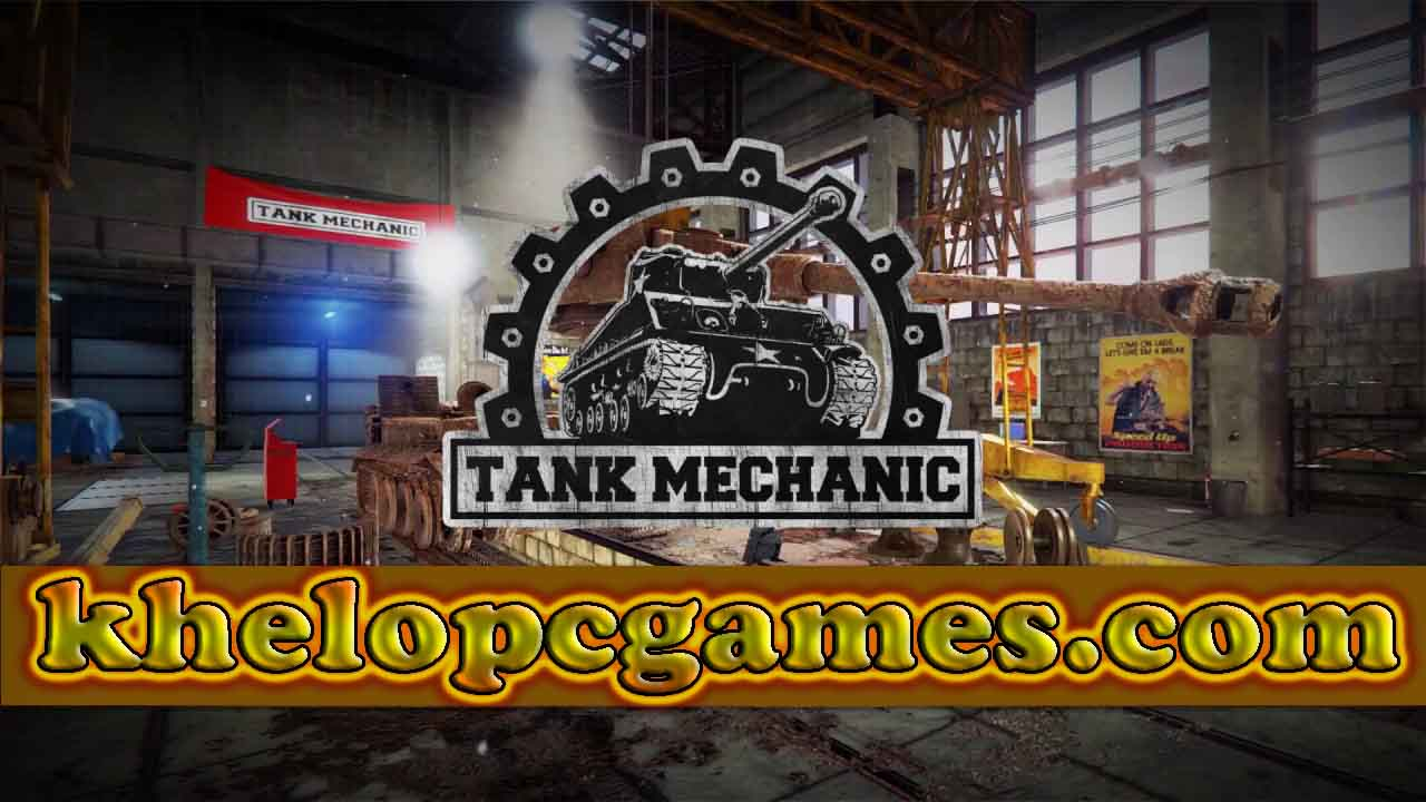 Tank Mechanic Simulator PC Game + Torrent Full Version Free Download