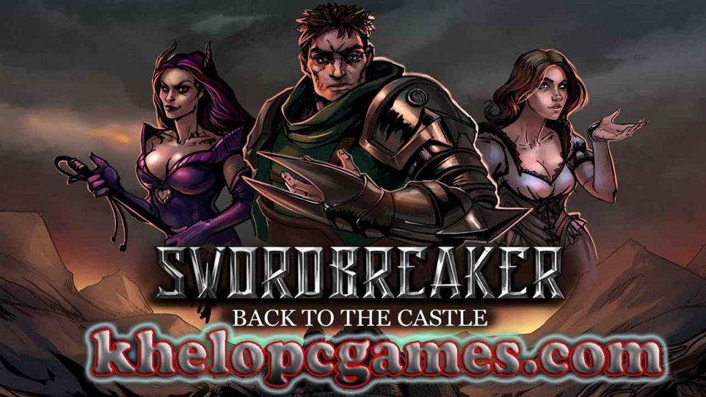 Swordbreaker: Back to The Castle PC Game + Torrent Free Download