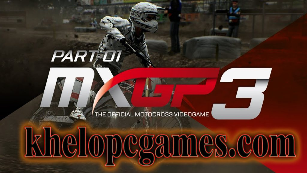 MXGP3 – The Official Motocross Videogame PC Game Free Download (Completed)