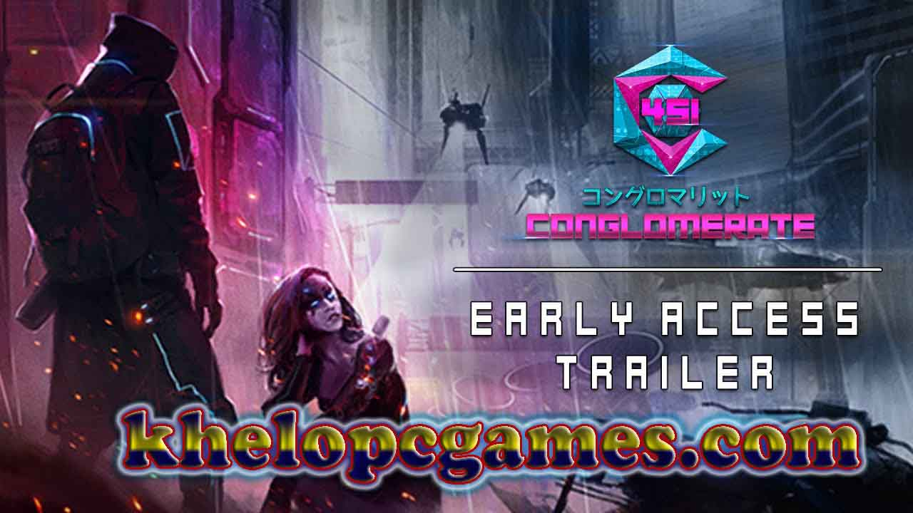 Conglomerate 451 PC Game + Torrent Full Version Free Download