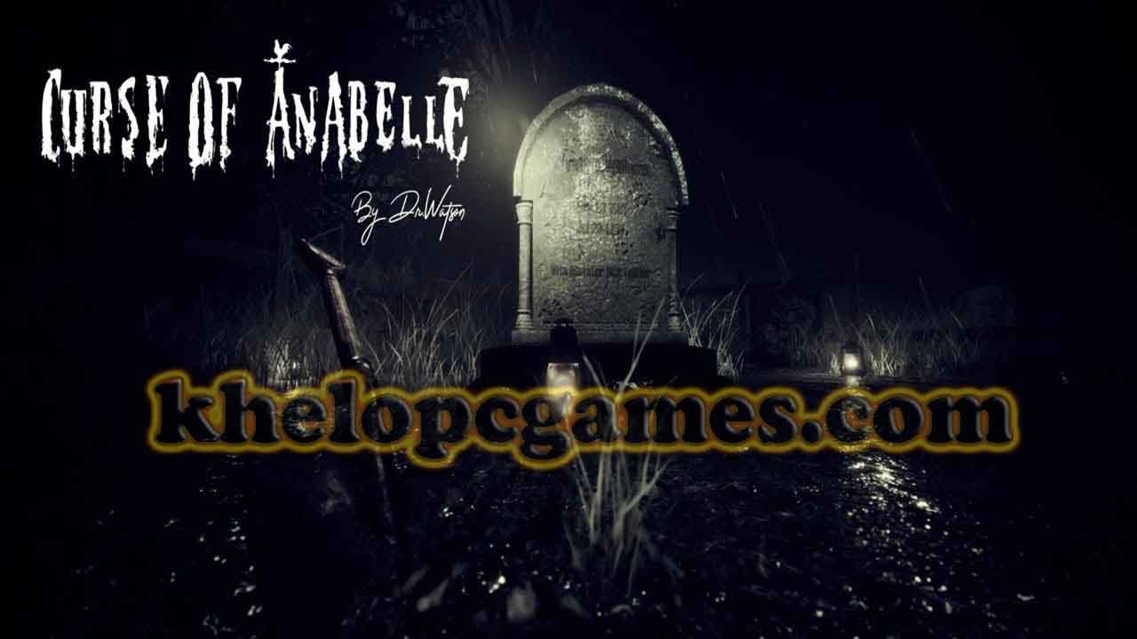 Curse of Anabelle Plaza Pc Game Full Setup 2020 Free Download