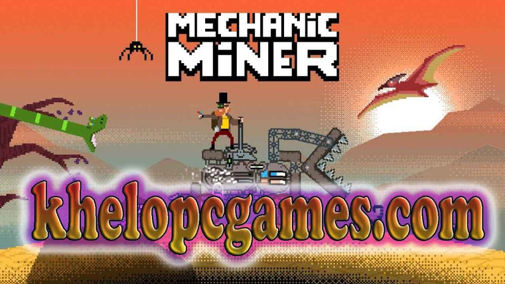 Mechanic Miner Highly Compressed PC Game + Torrent Free Download