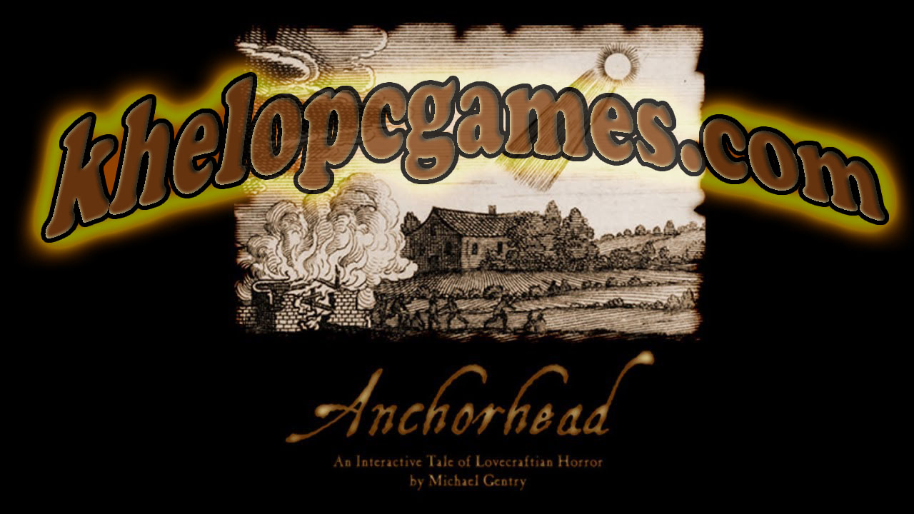 Anchorhead Game For Pc Full Setup Free Download
