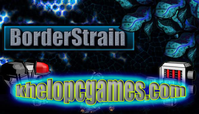 BorderStrain Highly Compressed PC Game + Torrent Free Download