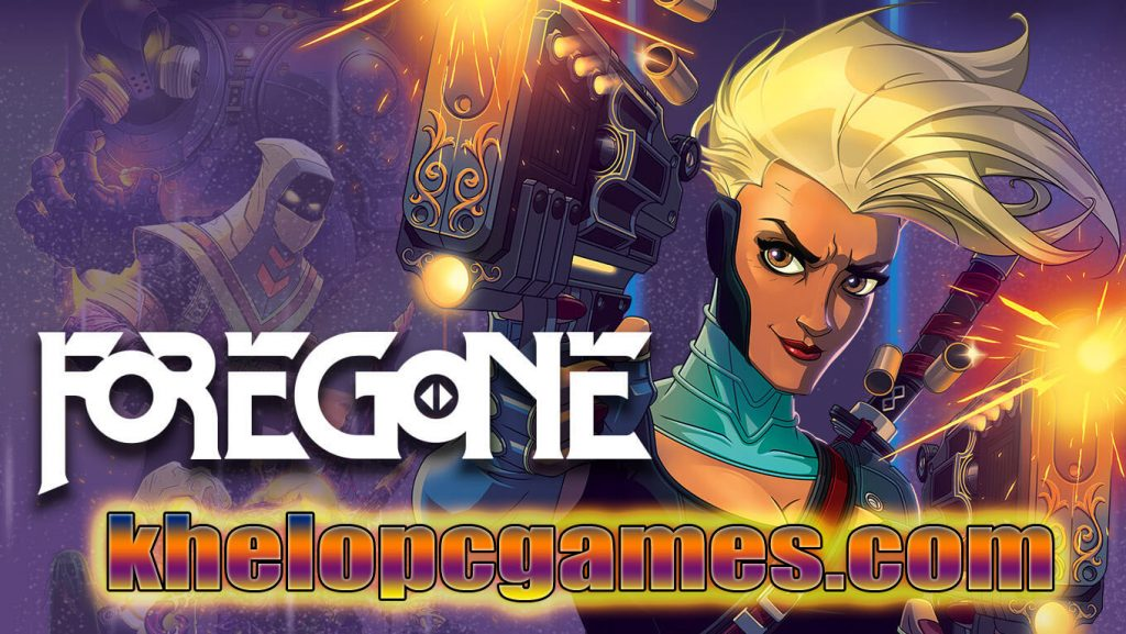 Foregone CODEX Pc Game 2020 Free Download