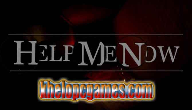Help Me Now Highly Compressed PC Game + Torrent Free Download