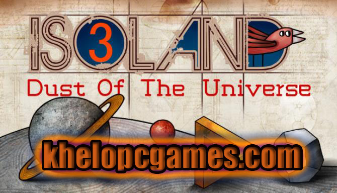 ISOLAND3: Dust of the Universe CODEX 2020 Pc Game Free Download