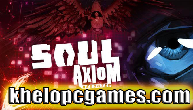 Soul Axiom Rebooted Highly Compressed PC Game Free Download
