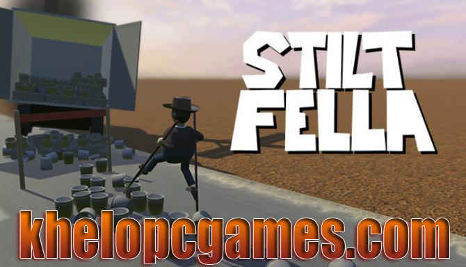 Stilt Fella CODEX 2020 Pc Game Free Download
