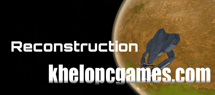 Reconstruction PLAZA PC Game + Torrent Free Download