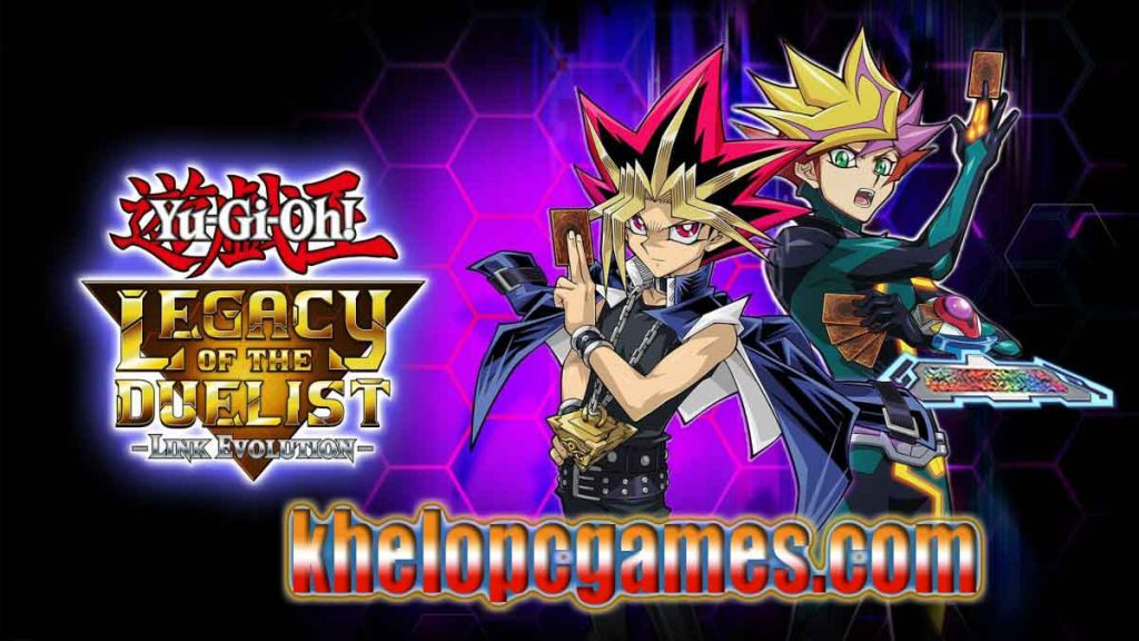 Yu-Gi-Oh! Legacy of the Duelist: Link Evolution PLAZA PC Game Free Download