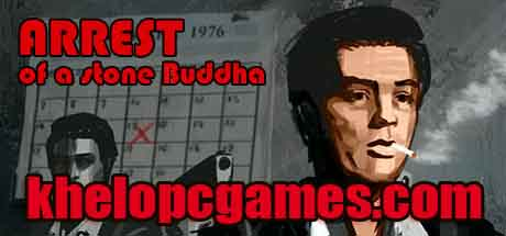 Arrest of a stone Buddha CODEX  PC Game + Torrent Free Download
