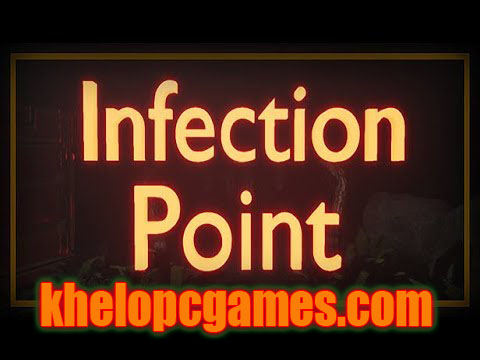 Infection Point Highly Compressed PC Game + Torrent Free Download