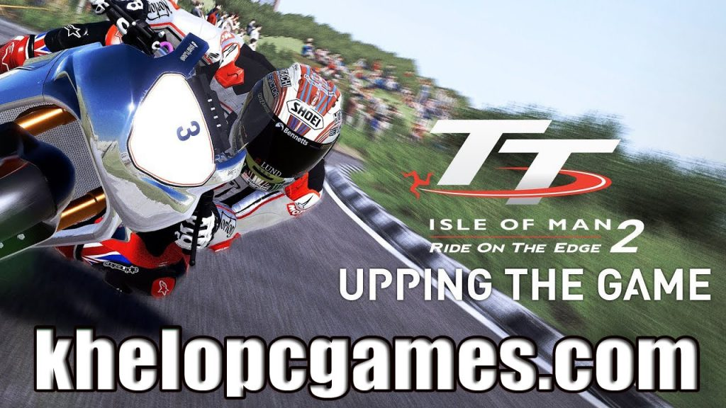 TT Isle of Man Ride on the Edge 2 PLAZA PC Game Free Download