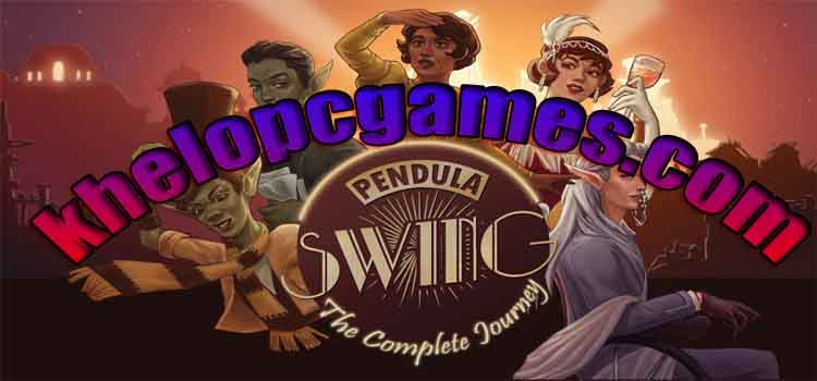 Pendula Swing – The Complete Journey PC Game + Torrent Free Download