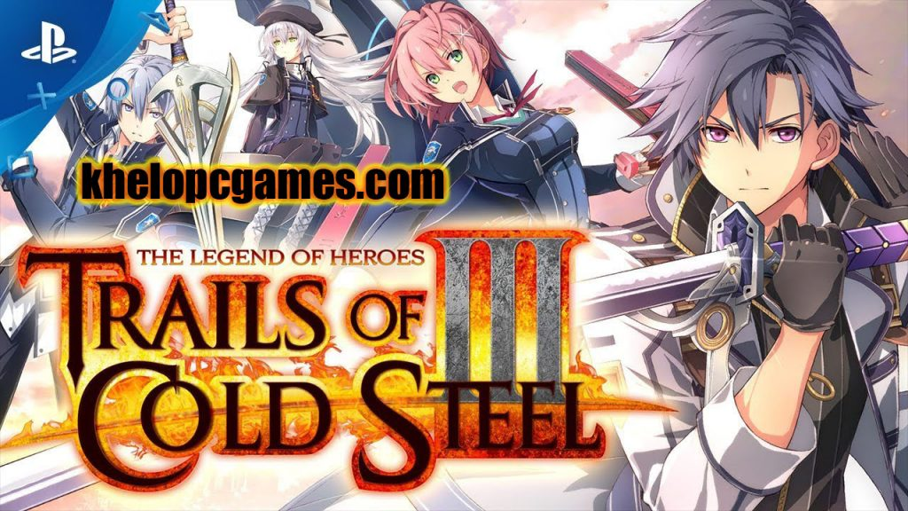 The Legend of Heroes: Trails of Cold Steel III PLAZA PC Game Free Download