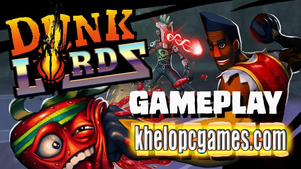 Dunk Lords Highly Compressed PC Game + Torrent Free Download