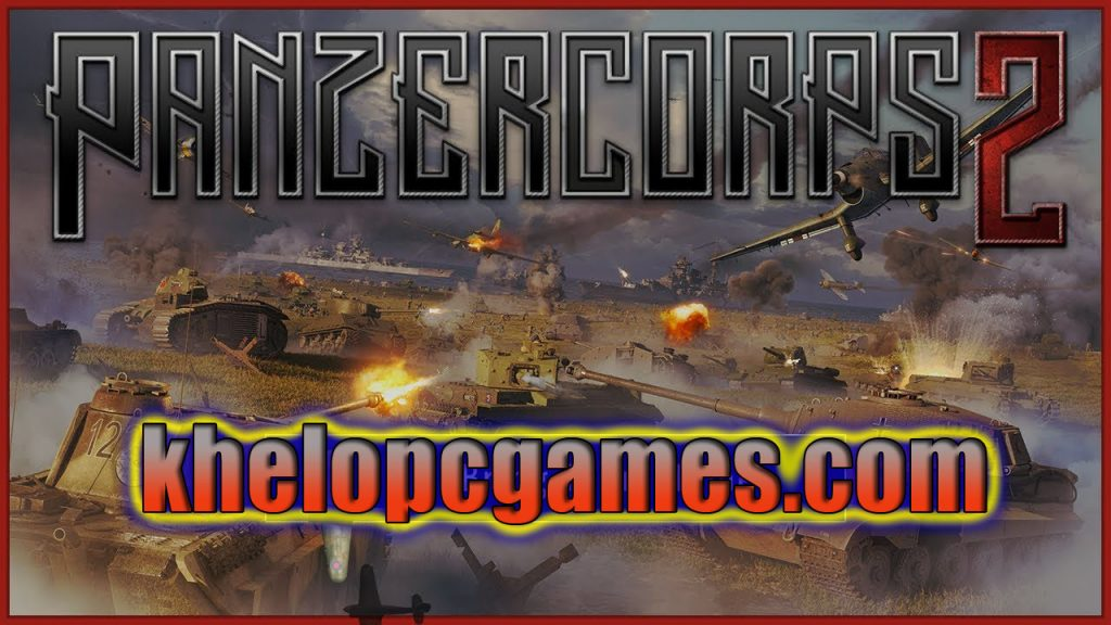 Panzer Corps 2 PLAZA PC Game + Torrent Free Download Full Version