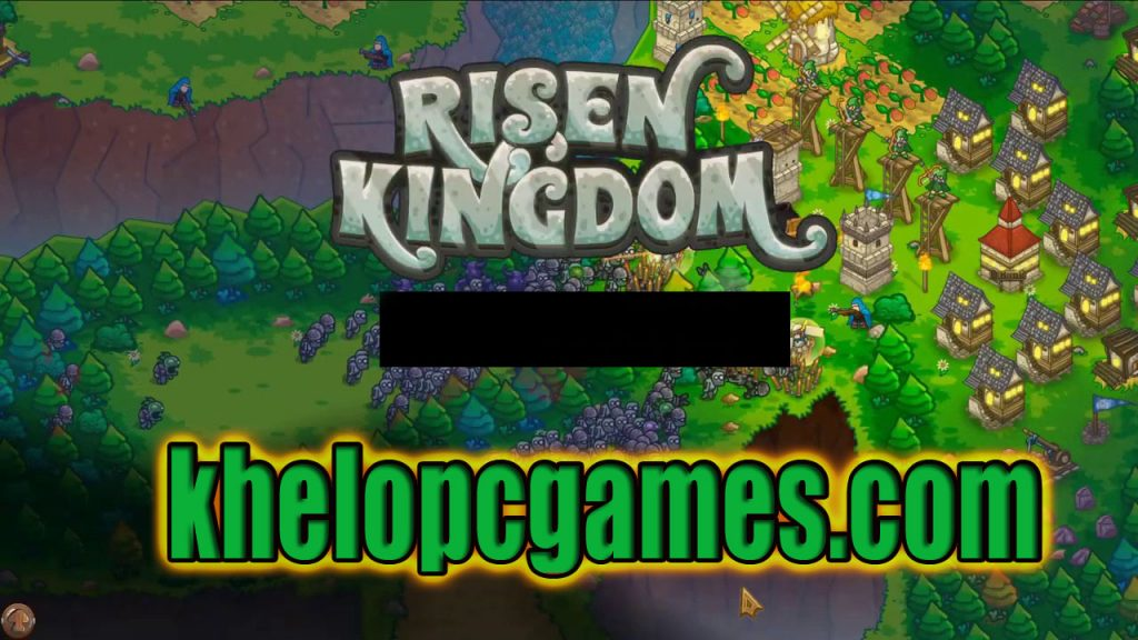 Risen Kingdom PLAZA PC Game + Torrent Free Download