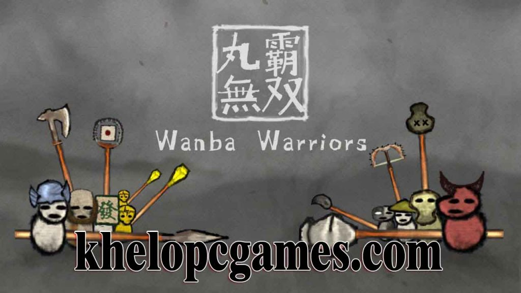 Wanba Warriors PLAZA 2020 Pc Game Free Download