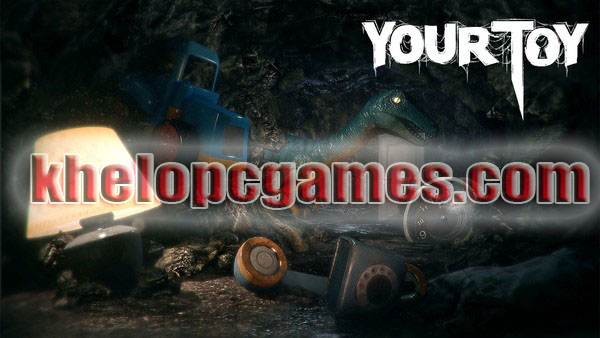 Your Toy Highly Compressed 2020 Game Free Download