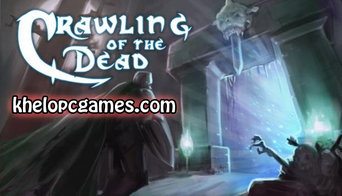 Crawling Of The Dead PC Game + Torrent Full Version Free Download