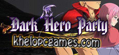 Dark Hero Party PLAZA PC Game + Torrent Highly Compressed Free Download