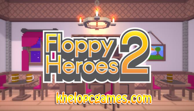 Floppy Heroes 2 Highly Compressed PC Game + Torrent Free Download