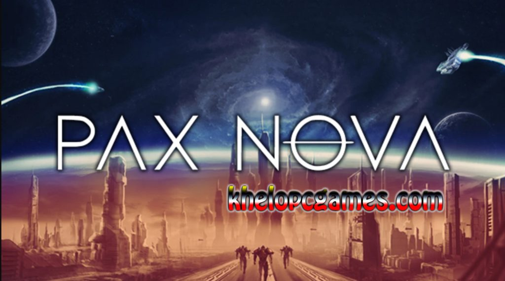 Pax Nova GOG Pc + MAC Game Crack Setup Free Download