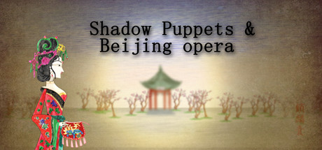 Shadow Puppets & Beijing opera PC Game + Torrent Free Download