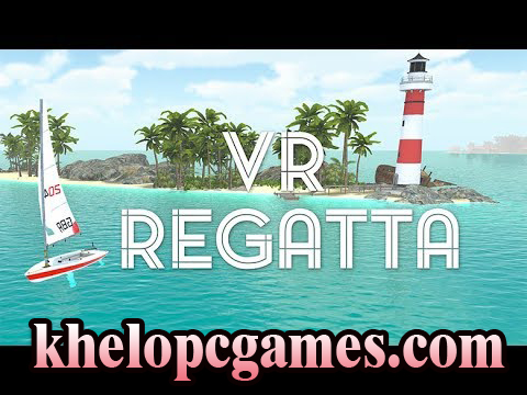VR Regatta – The Sailing PC Game + Torrent PLAZA Free Download