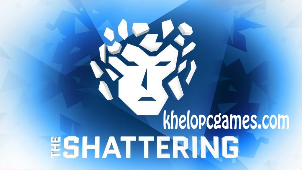 The Shattering Highly Compressed PC Game + Torrent Free Download