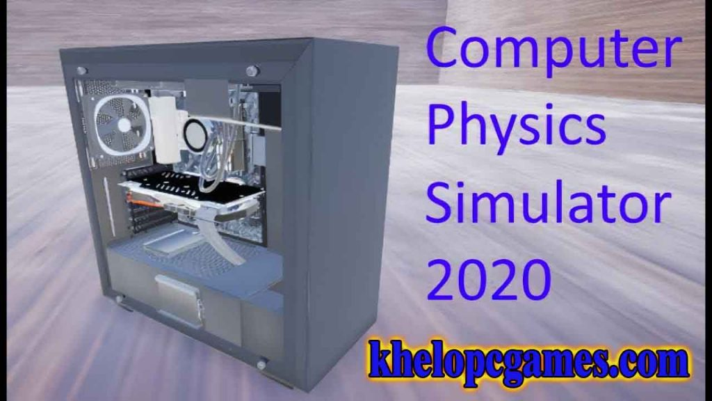 Computer Physics Simulator PLAZA 2020 Pc Game Free Download