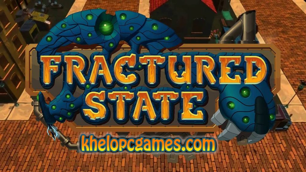 Fractured State Highly Compressed Torrent + PC Game Free Download