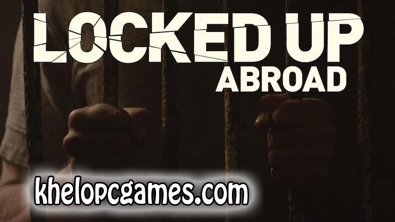 Locked Up PLAZA 2020 Pc Game Full Setup Free Download