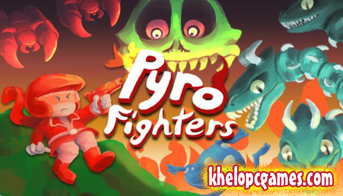Pyro Fighters PC Game + Torrent Free Download Full Version