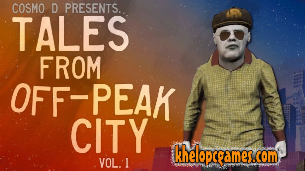 Tales From Off-Peak City Vol. 1 Free Download PC Game Full Version